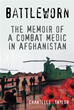 'Battleworn' recounts the chronicles of a combat medic at war