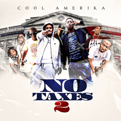 COOL AMERIKA - NO TAXES 2