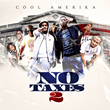 "Join Cool Amerika on a Wild Ride With ""No Taxes 2"""