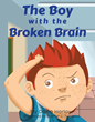 """Dana Harlow's first book """"The Boy With The Broken Brain"""" is an..."""