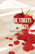 """Tony Jackson's First Book """"From The Streets To The Sheets"""" Is a..."""