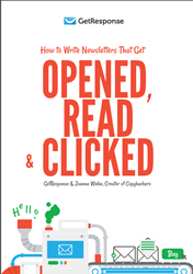 New GetResponse E-book: How to Write Newsletters That Get Opened, Read and Clicked