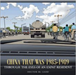 """New book, """"China that was 1985-1989"""" chronicles China's..."""