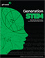 Generation STEM:  What girls say about Science, Technology, Engineering and Math - report available at www.girlscouts.org