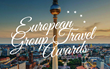 Voting Opens for the 2017 European Group Travel Awards