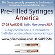Pre-filled syringes manufacturers, leaders in human factors engineering and device development, experts from pharma and biotech will meet in Iselin, in April 2015
