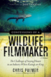 New Book Calls for Honest Wildlife Filmmaking and Indicts Television Networks for Unethical Practices