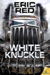 "Highway Serial Killer Thriller Novel ""White Knuckle"" Hits Stands in June"