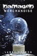 Author James Beeson releases 'Damaged Merchandise'