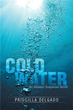 Priscilla Delgado Launches New Marketing Campaign for 'Cold Water'