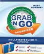Grab N Go Essential Document Binder: The Ultimate Guide to Gathering Emergency Contacts, Family Information, Personal and Financial Records, and Other Vital Documents