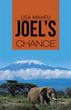 New book 'Joel's Chance' shares word of God with children of God