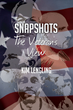 "Kim Lengling's Book ""Snapshots: The Veteran's View"" is an Honest,..."