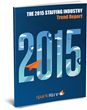 """""""The 2015 Staffing Industry Trend Report"""" Provides Staffing and..."""