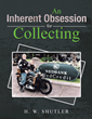 H. W. Shutler Releases 'An Inherent Obsession for Collecting'