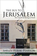 History and Jewish Mysticism Blend in 'The Bus to Jerusalem'
