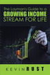 Kevin Rust shares ideas on sustaining income for life