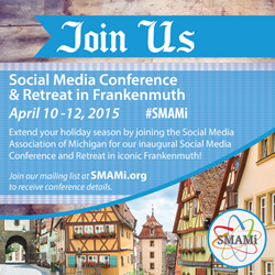 Join Us at the Frankenmuth Social Media Conference and Retreat