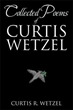 Curtis Wetzel Takes Readers on His Poetic Journey in New Book