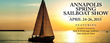 Explore the Many Joys of Sailing This Weekend on Annapolis City Dock; Spring Sailboat Show Brimming with Options