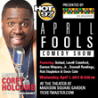 Annual HOT 97 April Fools Comedy Show Returns to The Theater at...