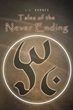 "L.L. Barnes' first book ""Tales of the Never Ending"" is a creatively..."