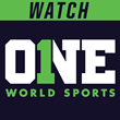 Watch ONE World Sports App Delivers Live and On-Demand content from...