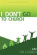 Author David E. Bish: 'I Don't Go to Church'