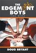 Doug Bryant releases 'The Edgemont Boys'