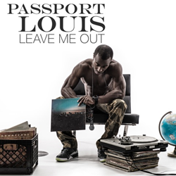 Passport Louis - Leave Me Out