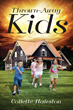 "Collette Hairston's First Book ""The Thrown Away Kids"" is an..."