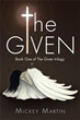 Author Mickey Martin releases 'The Given'
