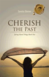 New book depicts inspiring journey to 'Cherish the Past'
