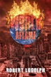 ROBERT LUDOLPH releases new book 'WORLD AFLAME'