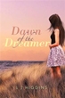 'Dawn of the Dreamer' is coming