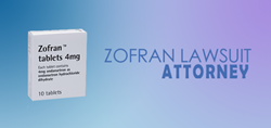 Zofran Lawsuit Attorneys