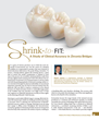 Shrink-to-Fit: A Study of Clinical Accuracy in Zirconia Bridges