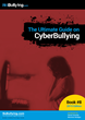 The Ultimate Guide on Cyberbullying, NoBullying Book Released Today