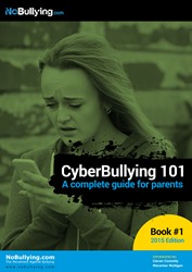 Cyberbullying 101 - A Parent's Guide for Helping Their Child