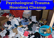 Psychological Trauma Hoarding Cleanup