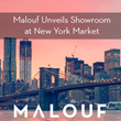 Malouf Unveils New Showroom at New York Home Fashions Market