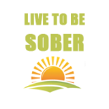 live to be sober