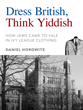 "New eReader Title, ""Dress British, Think Yiddish"" Explores Diversity..."