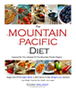The Mountain Pacific Diet: Stage One