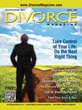 Latest Issue of Divorce Magazine Helps Readers Facing Separation and Divorce Take Control of Their Lives: Legally, Financially, and Emotionally