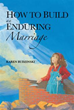 New book, workbook by Karen Budzinski lay foundation for healthy marriages