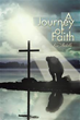 'A Journey of Faith' Reveals True Story of Miracle
