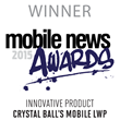 Mobile News Award's Innovative Product Category Winners Crystal Ball's MobileLWP