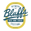 Tickets on Sale March 11th for the 14th Annual Between the Bluffs Beer, Wine & Cheese Festival