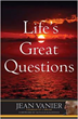 Franciscan Media Jean Vanier Lifes Great Questions